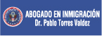 Abogado de Inmigración Torres Valdez Pablo Dr.-logo